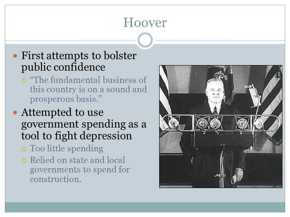 """Hoover First attempts to bolster public confidence  """"The fundamental business of this country is on a sound and prosperous basis."""" Attempted to use g"""