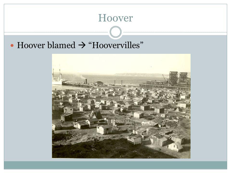 """Hoover Hoover blamed  """"Hoovervilles"""""""