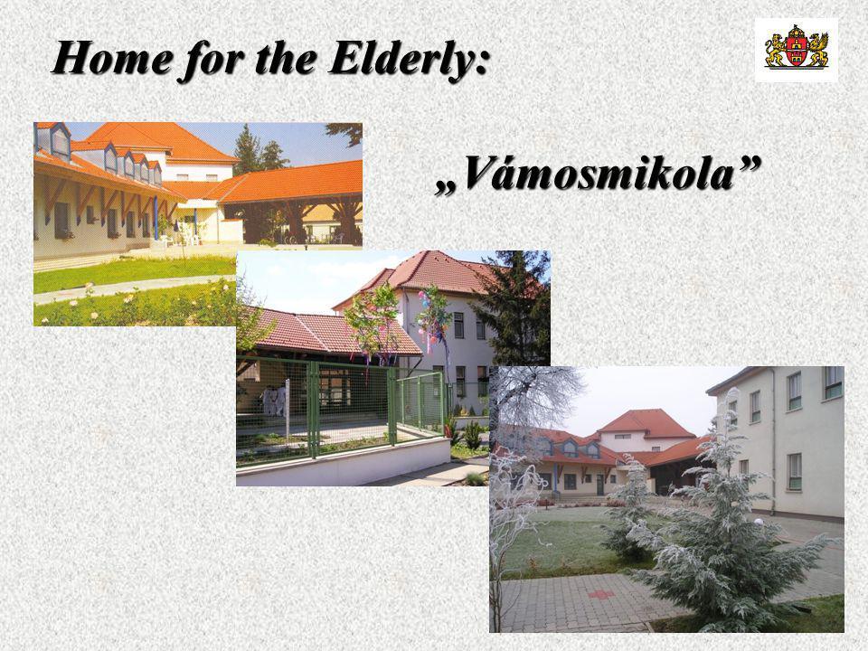 "Home for the Elderly: ""Vámosmikola"