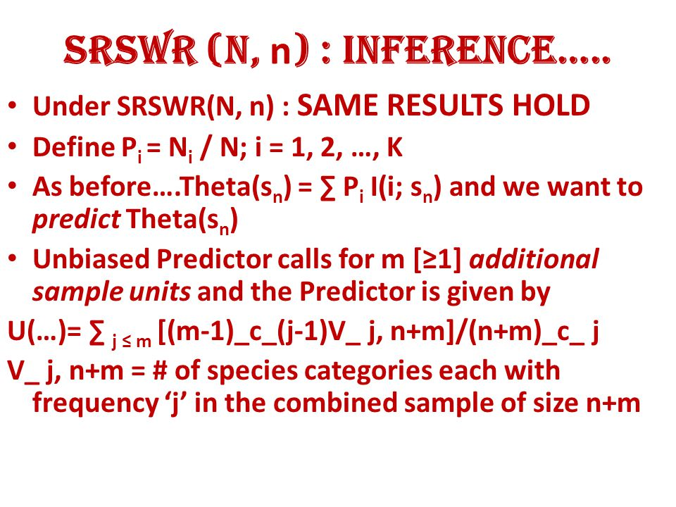 SRSWR (N, n ) : Inference…..