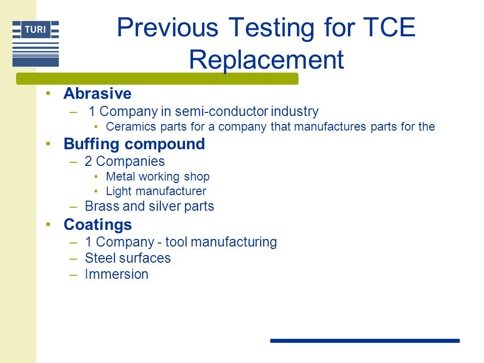 Previous Testing for TCE Replacement Abrasive – 1 Company in semi-conductor industry Ceramics parts for a company that manufactures parts for the Buff