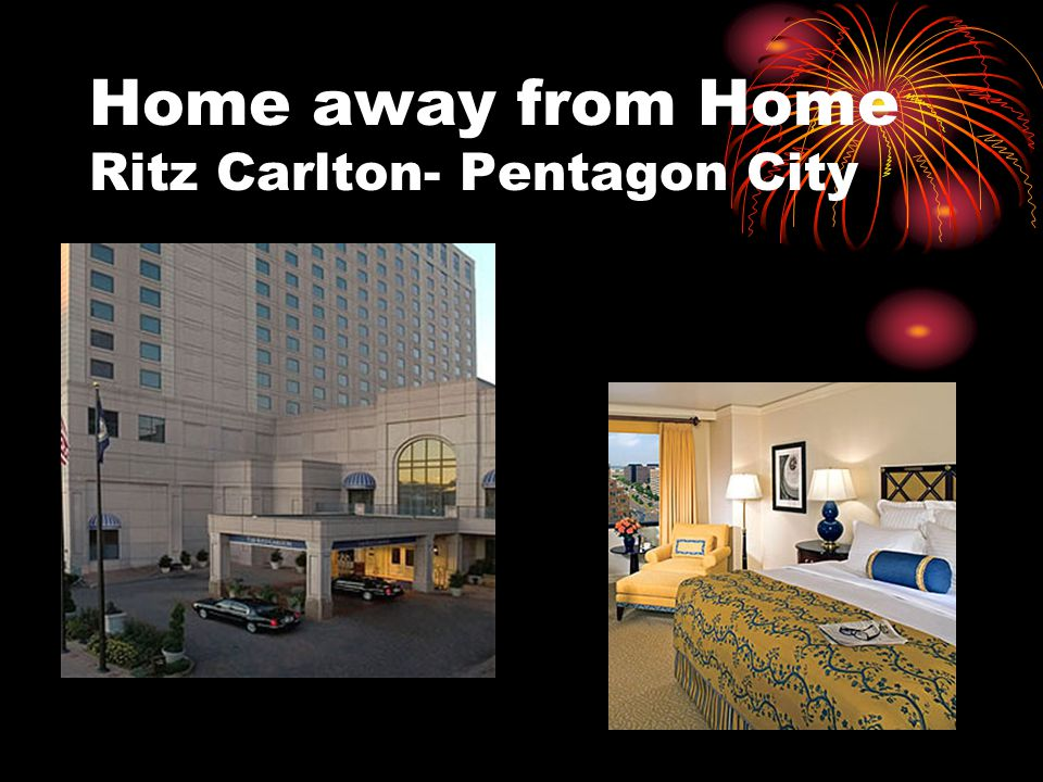 Home away from Home Ritz Carlton- Pentagon City