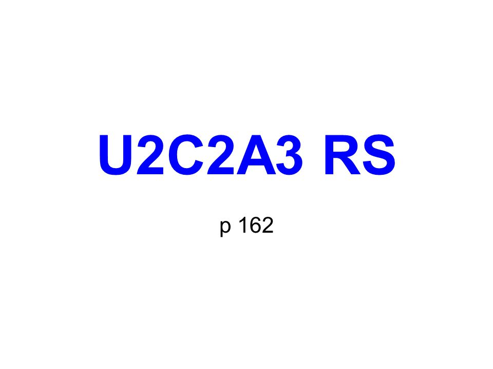 U2C2A3 RS p 162