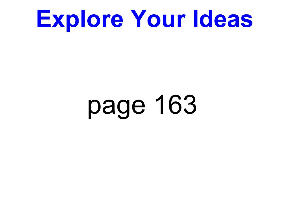 Explore Your Ideas page 163