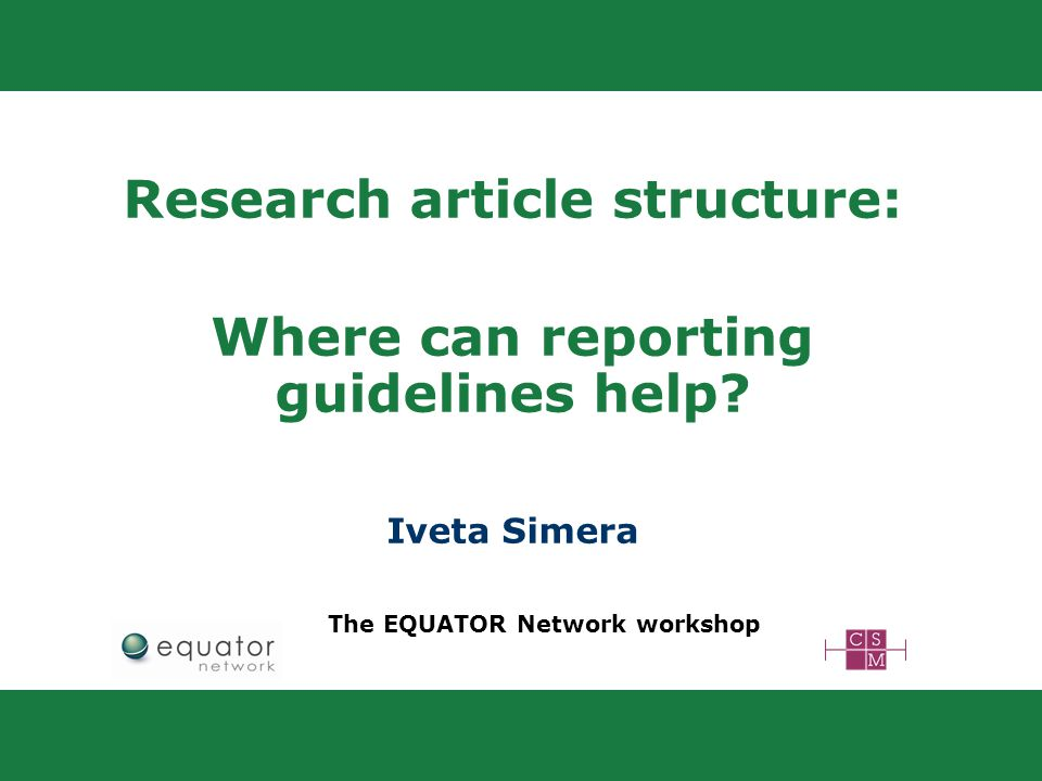 Research article structure: Where can reporting guidelines help.