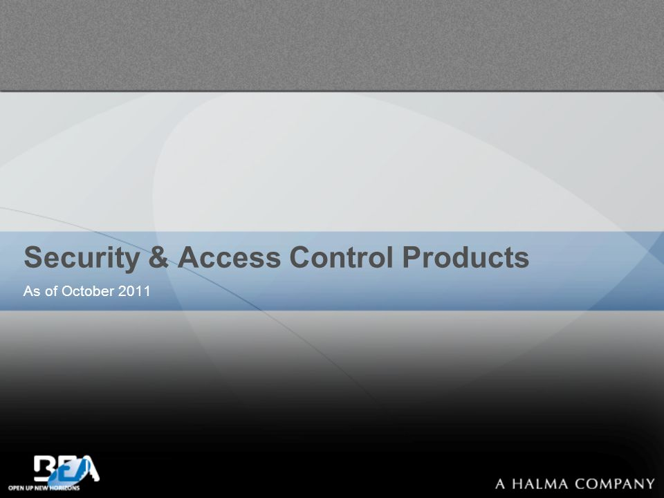 Security & Access Control Products As of October 2011