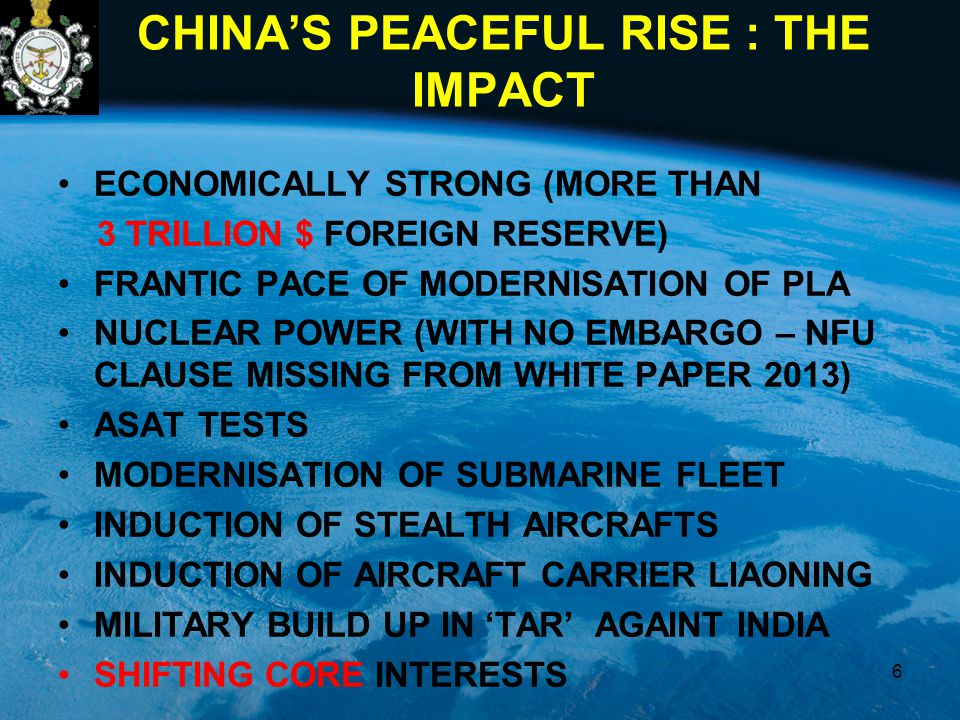 CHINA'S PEACEFUL RISE : THE IMPACT ECONOMICALLY STRONG (MORE THAN 3 TRILLION $ FOREIGN RESERVE) FRANTIC PACE OF MODERNISATION OF PLA NUCLEAR POWER (WI