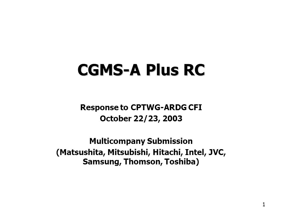 2 CGMS-A Plus RC History CGMS-A Plus RC –CGMS-A = Copy Generation Management System Analog –RC = Redistribution Control CGMS-A conveys basic copy protection information over an analog video interface through vertical blanking interval data –CGMS-A has been in existence for a long time (circa 1995) –Standardized by various organizations including IEC and EIA/CEA RC conveys information relating to control over unauthorized consumer redistribution –Standardized by CEA as Redistribution Control Information, RCI, using the same analog video interface through VBI data as CGMS-A (Aug.