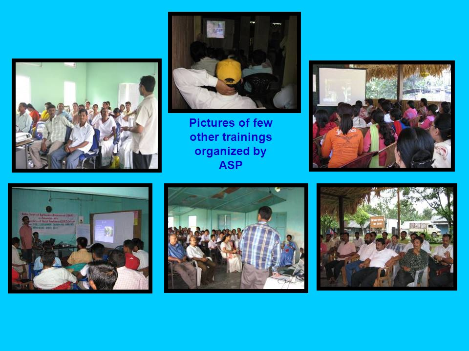 Pictures of few other trainings organized by ASP