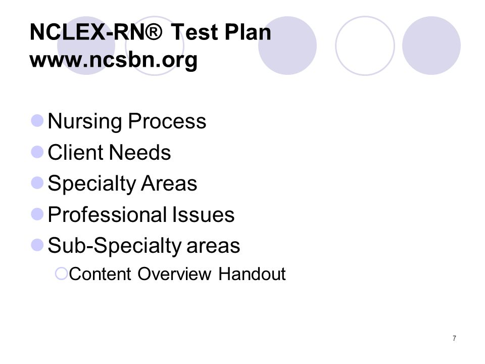 28 NCLEX-RN® Integrated Processes Nursing Process – a scientific, clinical reasoning approach to client care that includes assessment, analysis, planning, implementation and evaluation.