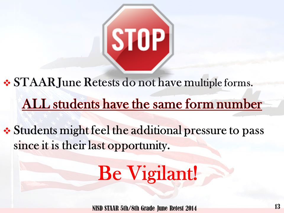 13 NISD STAAR 5th/8th Grade June Retest 2014