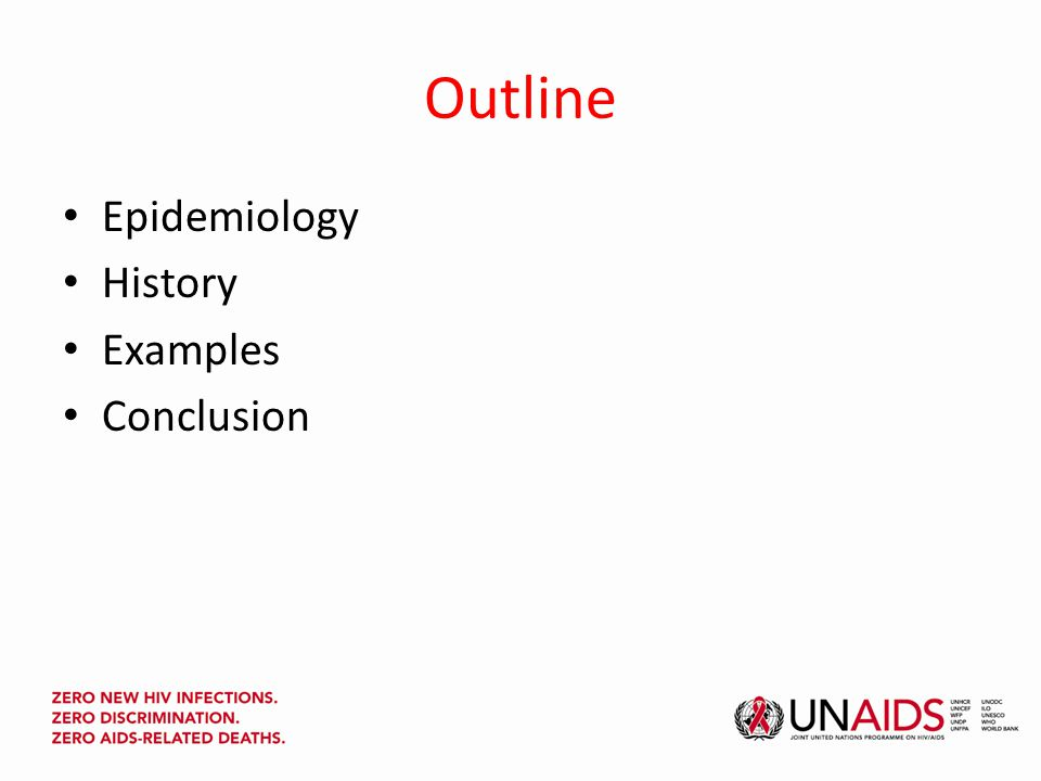 Outline Epidemiology History Examples Conclusion