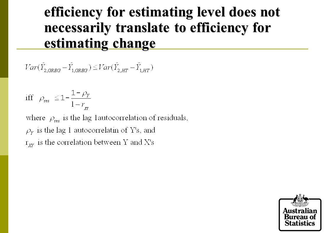 efficiency for estimating level does not necessarily translate to efficiency for estimating change