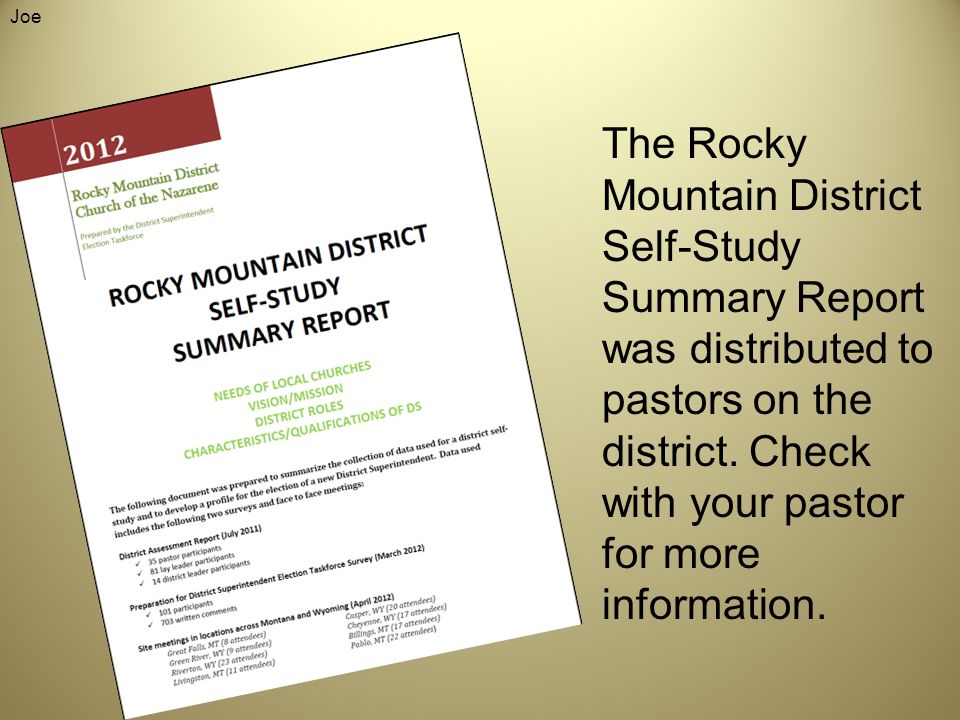 The Rocky Mountain District Self-Study Summary Report was distributed to pastors on the district.