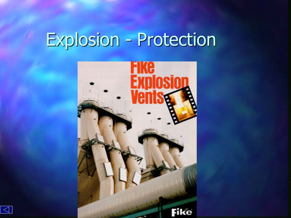 Explosion - Protection