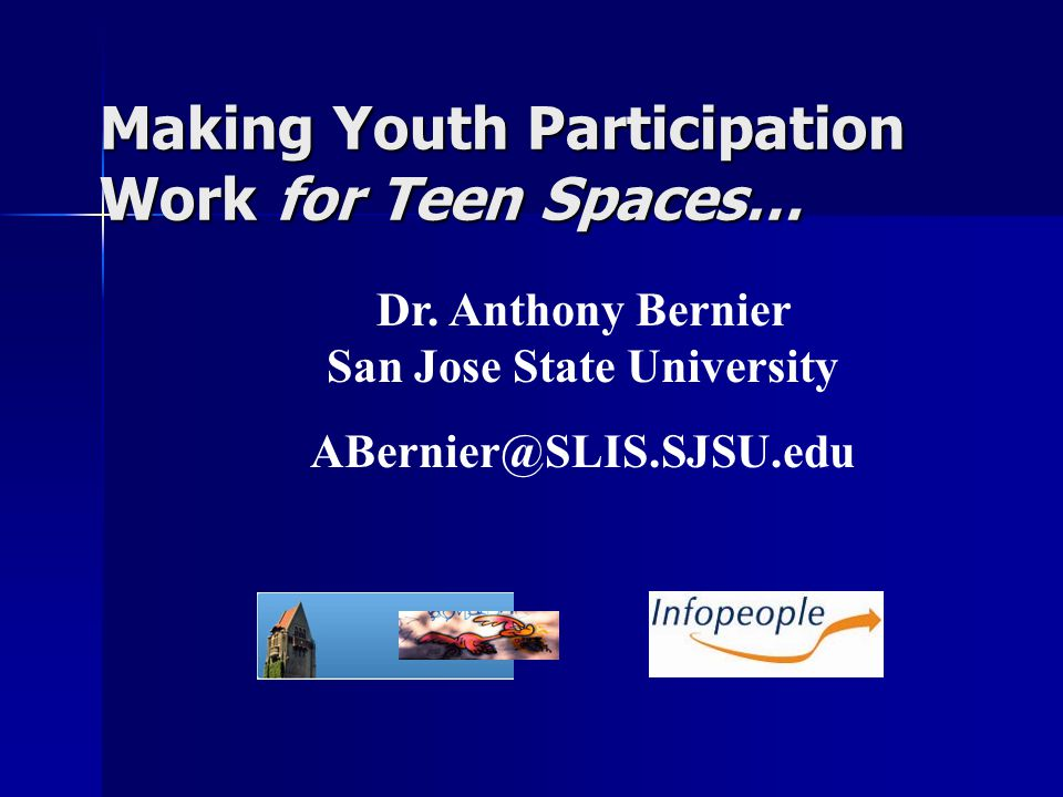 Making Youth Participation Work for Teen Spaces… Dr.