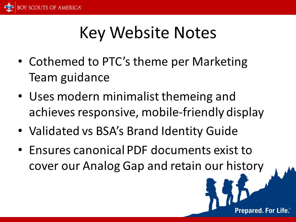 Key Website Notes Cothemed to PTC's theme per Marketing Team guidance Uses modern minimalist themeing and achieves responsive, mobile-friendly display Validated vs BSA's Brand Identity Guide Ensures canonical PDF documents exist to cover our Analog Gap and retain our history