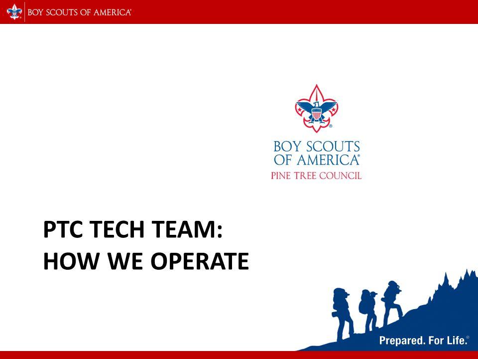 PTC TECH TEAM: HOW WE OPERATE