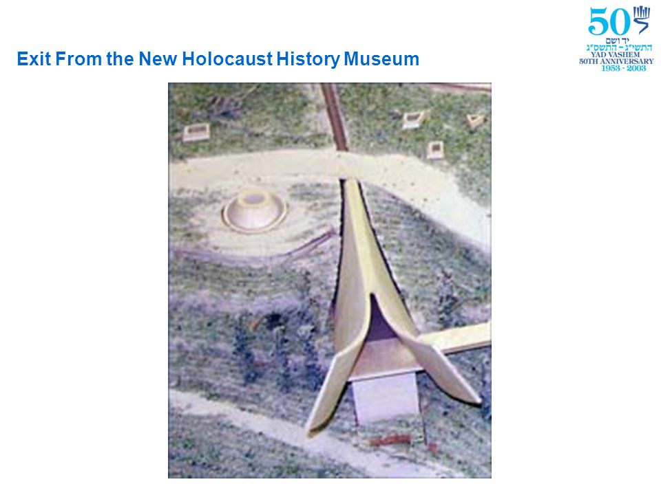 1 2 2 3 3 4 4 5 6 7 8 9 9 Galleries, New Holocaust History Museum The World That Was Destroyed 1900-1933 Hall of Names Closing Exhibit Return to Life- The Survivors 1944-1952 The World of Concentration Camps & Death Marches 1944 Armed Resistance and Rescue Attempts 1942-1944 The Ghettos-Life on the Edge of the Abyss 1939-1941 The Final Solution 1941-1944 Nazi Germany and the Jews 1933-1939