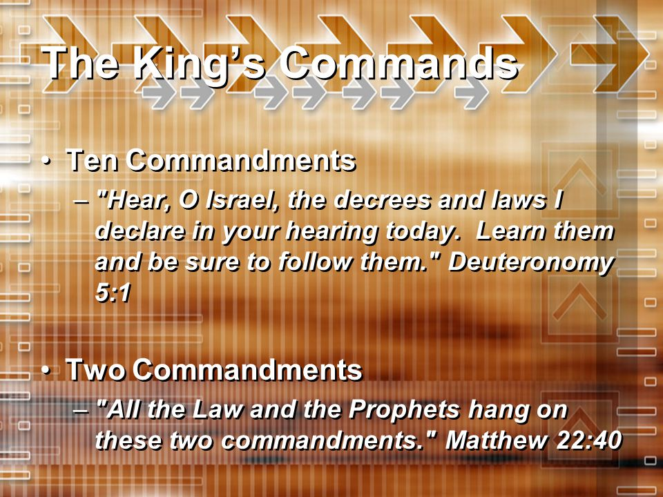 The King's Blessings Rewards – The Lord will establish you as his holy people, as he promised you on oath, if you keep the commands of the Lord your God and walk in his ways. Deuteronomy 28:9 Revelation – Whoever has my commands and obeys them, he is the one who loves me.
