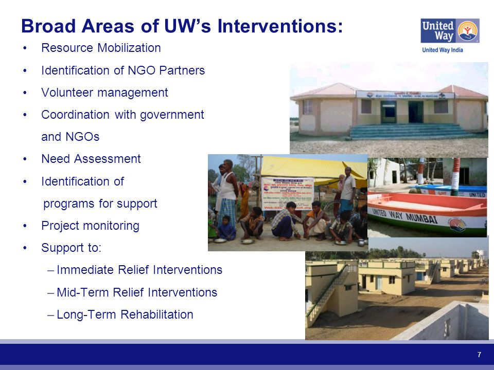 NGO Partners : OrganizationFlood Interventions Save The Children (India): working with children in difficult situations including that of war, disasters, etc.