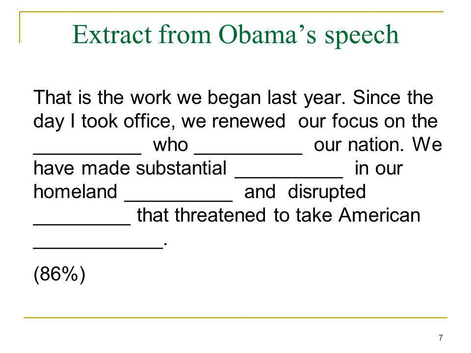 Extract from Obama's speech That is the work we began last year.