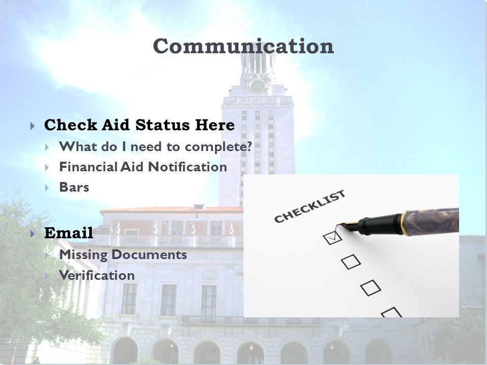 Communication  Check Aid Status Here  What do I need to complete?  Financial Aid Notification  Bars  Email  Missing Documents  Verification