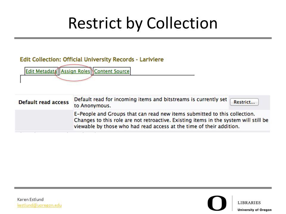 Karen Estlund kestlund@uoregon.edu Restrict by Collection