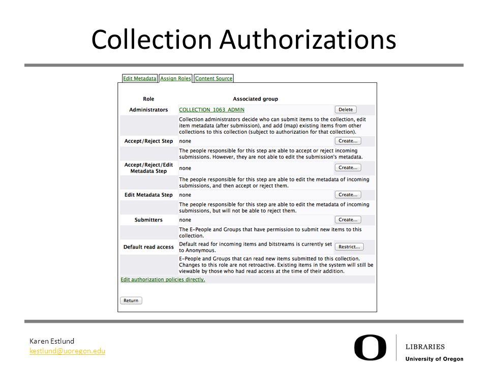 Karen Estlund kestlund@uoregon.edu Collection Authorizations