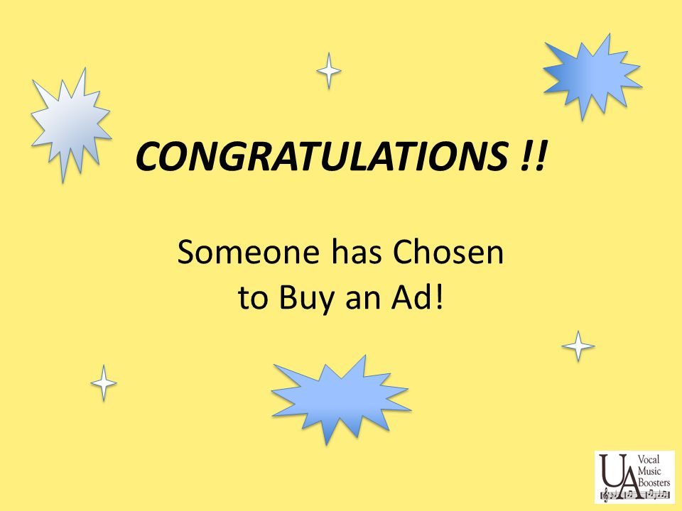 CONGRATULATIONS !! Someone has Chosen to Buy an Ad!