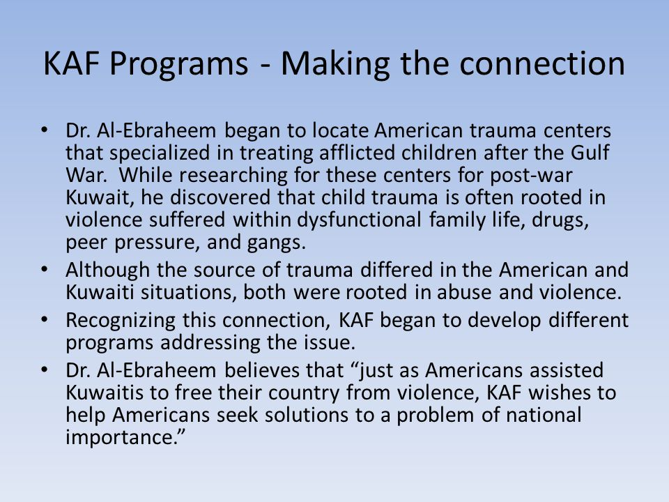 KAF Programs - Making the connection Dr.