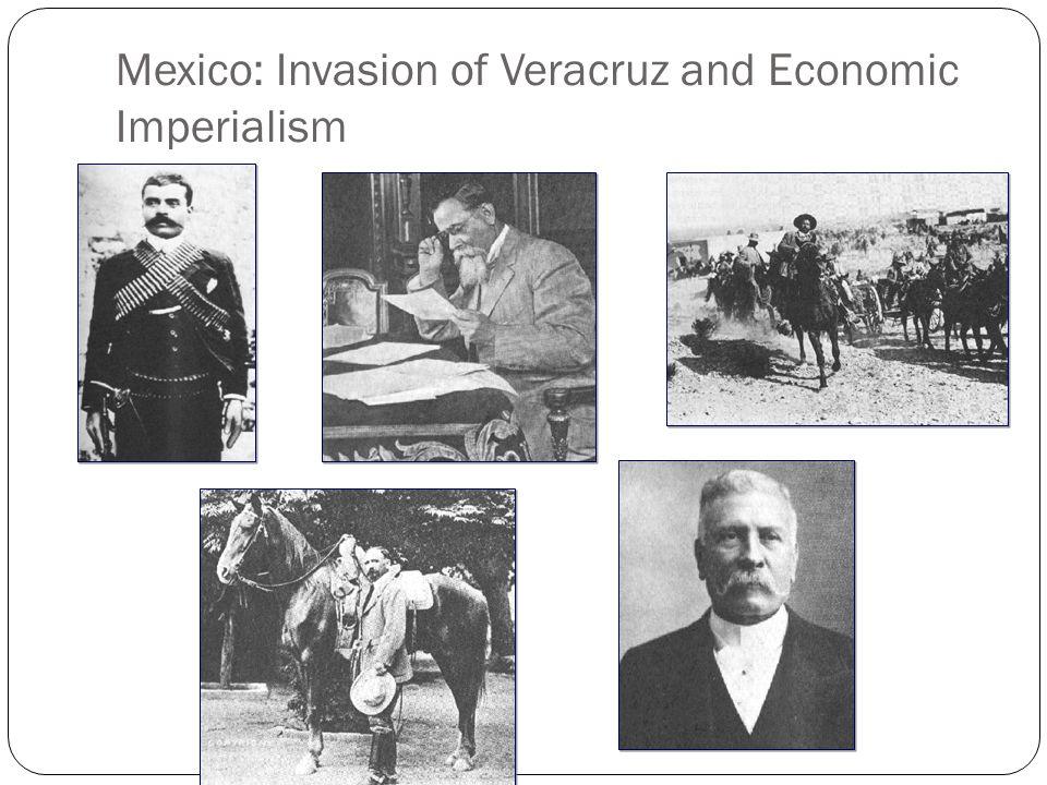 Mexico: Invasion of Veracruz and Economic Imperialism