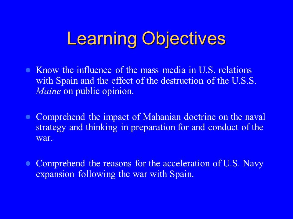 Learning Objectives Know the influence of the mass media in U.S.
