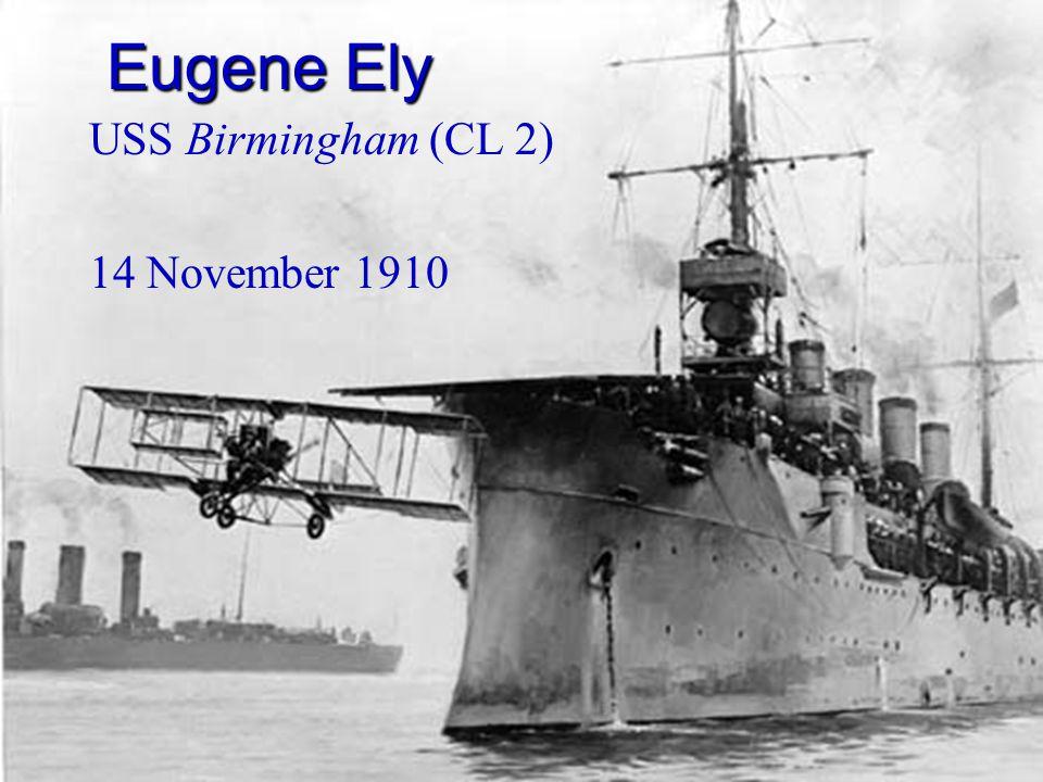 USS Birmingham (CL 2) 14 November 1910 Eugene Ely