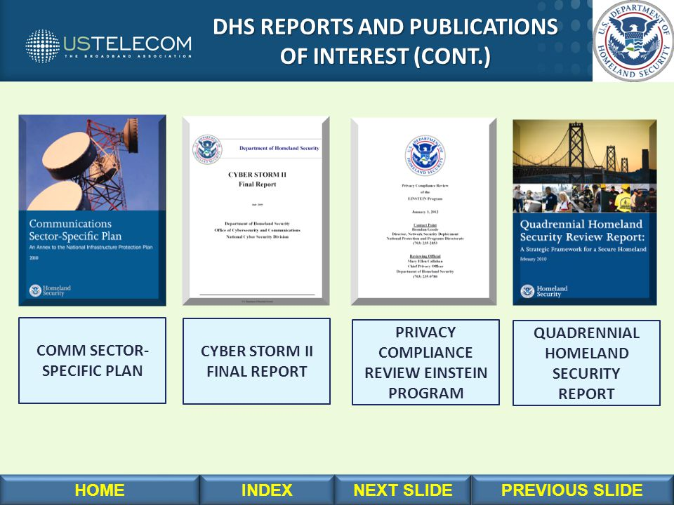 DHS REPORTS AND PUBLICATIONS DHS REPORTS AND PUBLICATIONS OF INTEREST (CONT.) OF INTEREST (CONT.) COMM SECTOR- SPECIFIC PLAN CYBER STORM II FINAL REPO