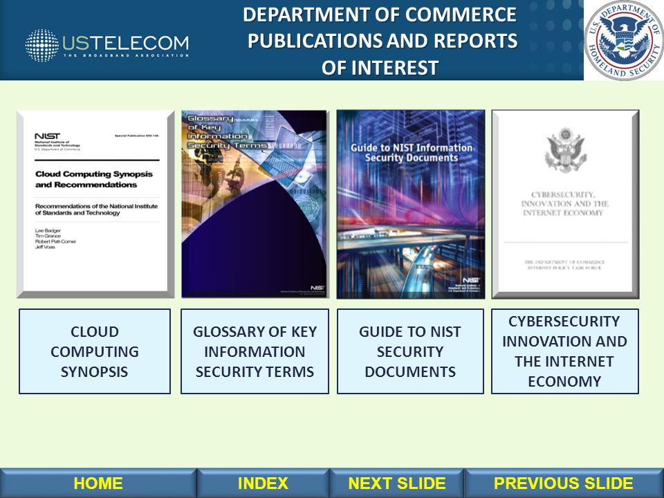 DEPARTMENT OF COMMERCE DEPARTMENT OF COMMERCE PUBLICATIONS AND REPORTS PUBLICATIONS AND REPORTS OF INTEREST OF INTEREST GUIDE TO NIST SECURITY DOCUMEN