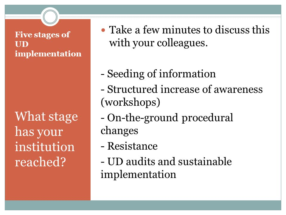 Five stages of UD implementation What stage has your institution reached.