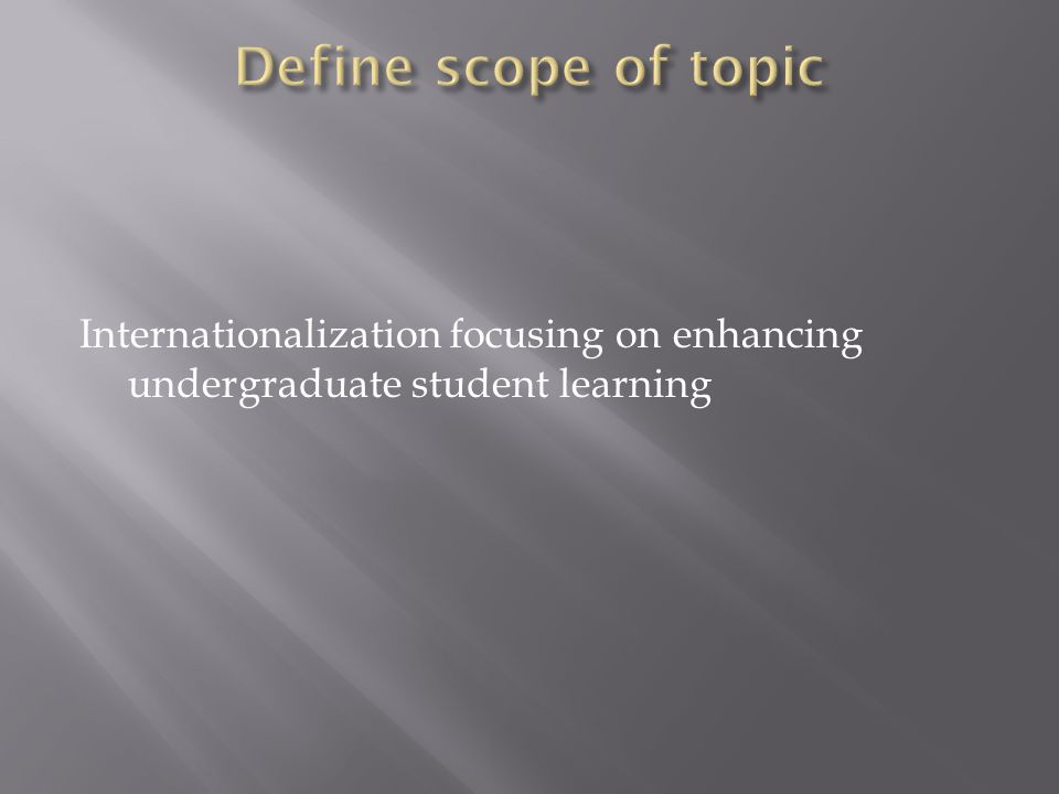 Internationalization focusing on enhancing undergraduate student learning