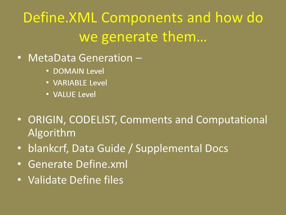 Define.XML process