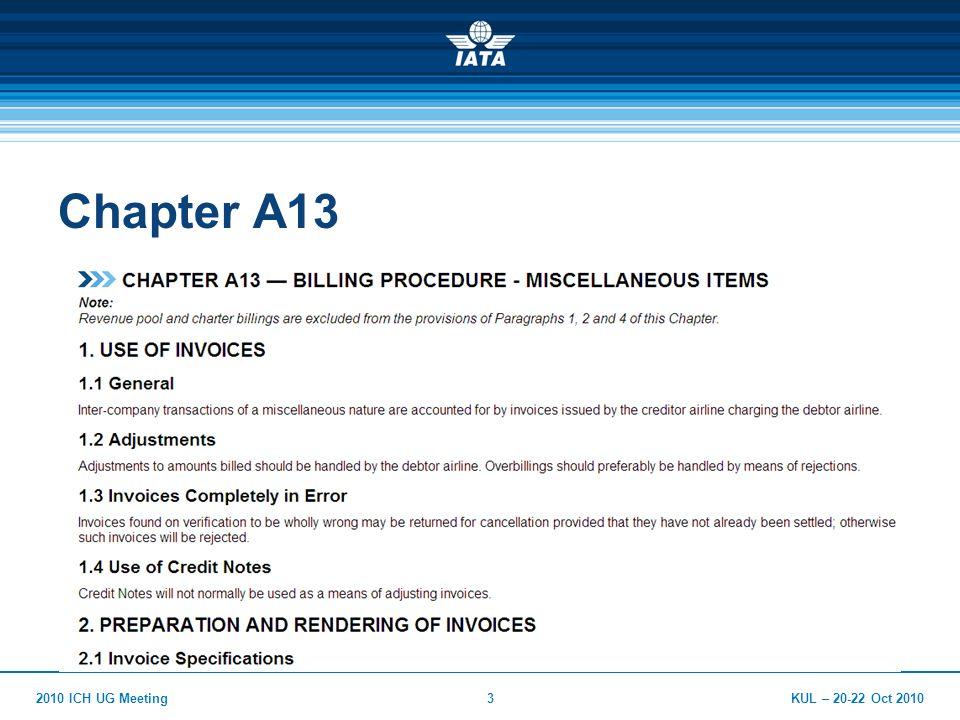 KUL – 20-22 Oct 20102010 ICH UG Meeting3 Chapter A13