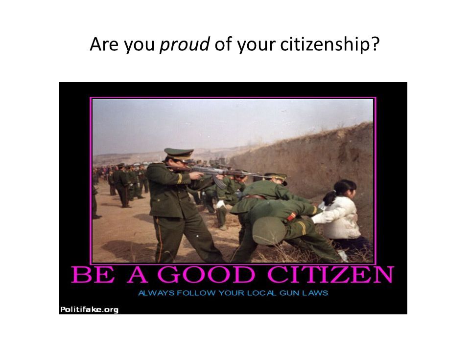 Are you proud of your citizenship