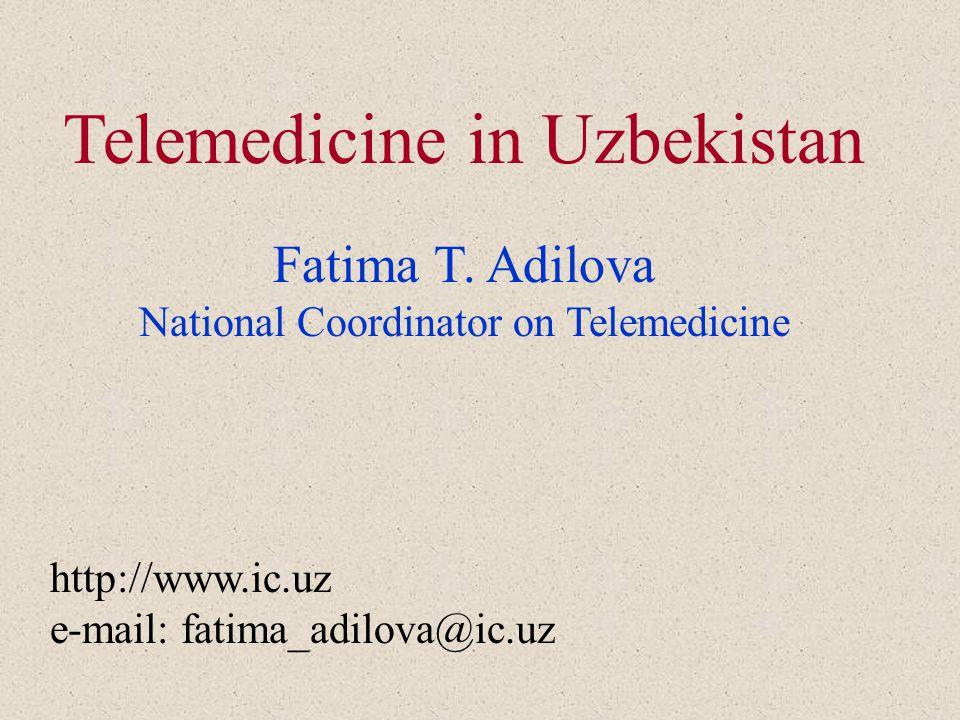 Telemedicine in Uzbekistan Fatima T.