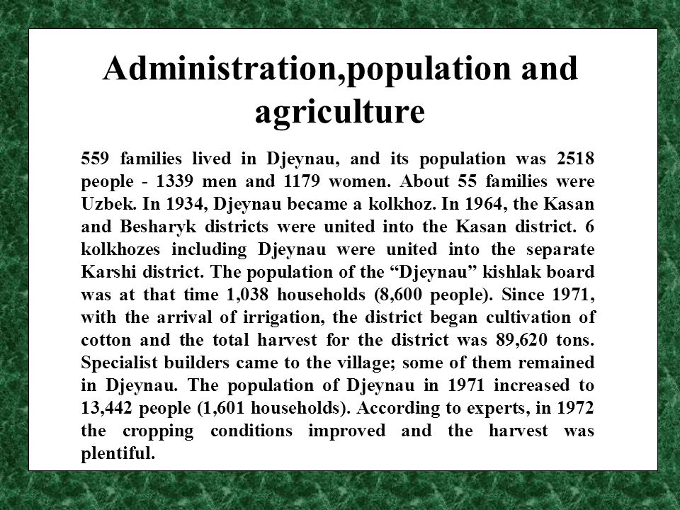 Historical background of water use Prior to the construction of irrigation system, the population of Djeynau concentrated on livestock and crop raising.