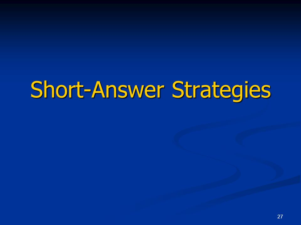 27 Short-Answer Strategies