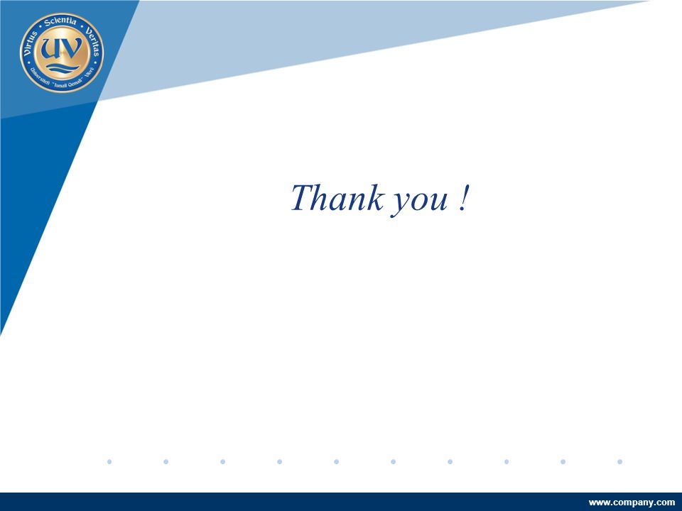 Company LOGO www.company.com Thank you !
