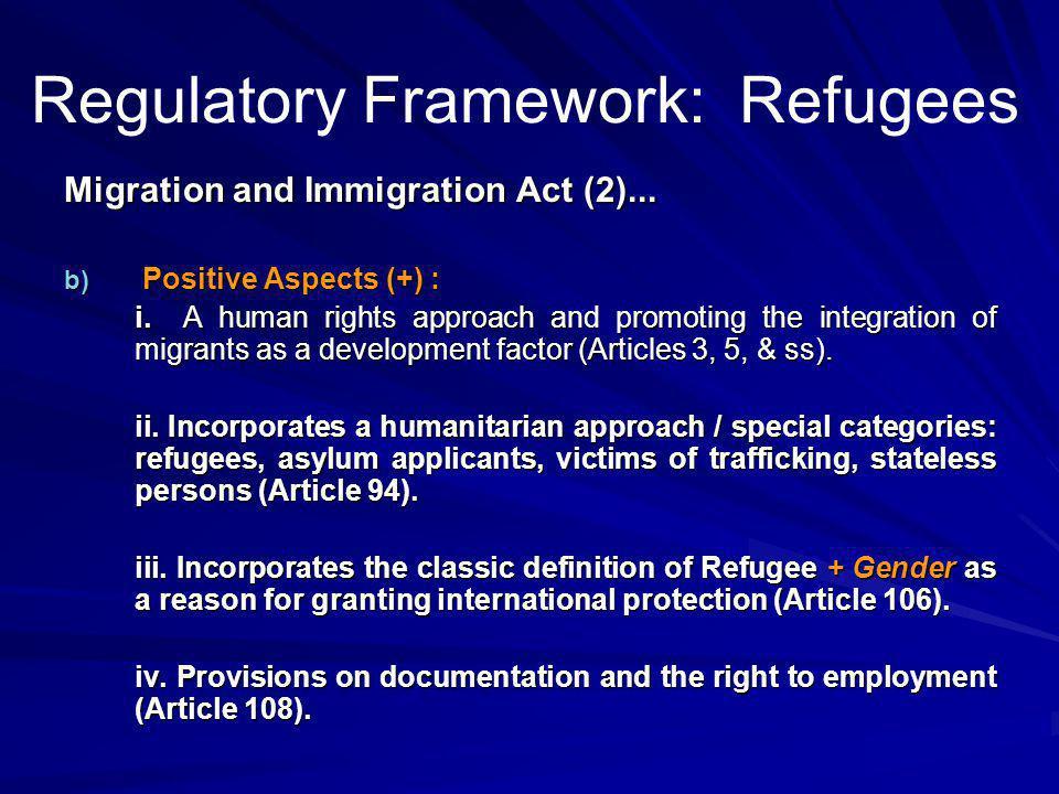 Regulatory Framework: Refugees Migration and Immigration Act (2)...