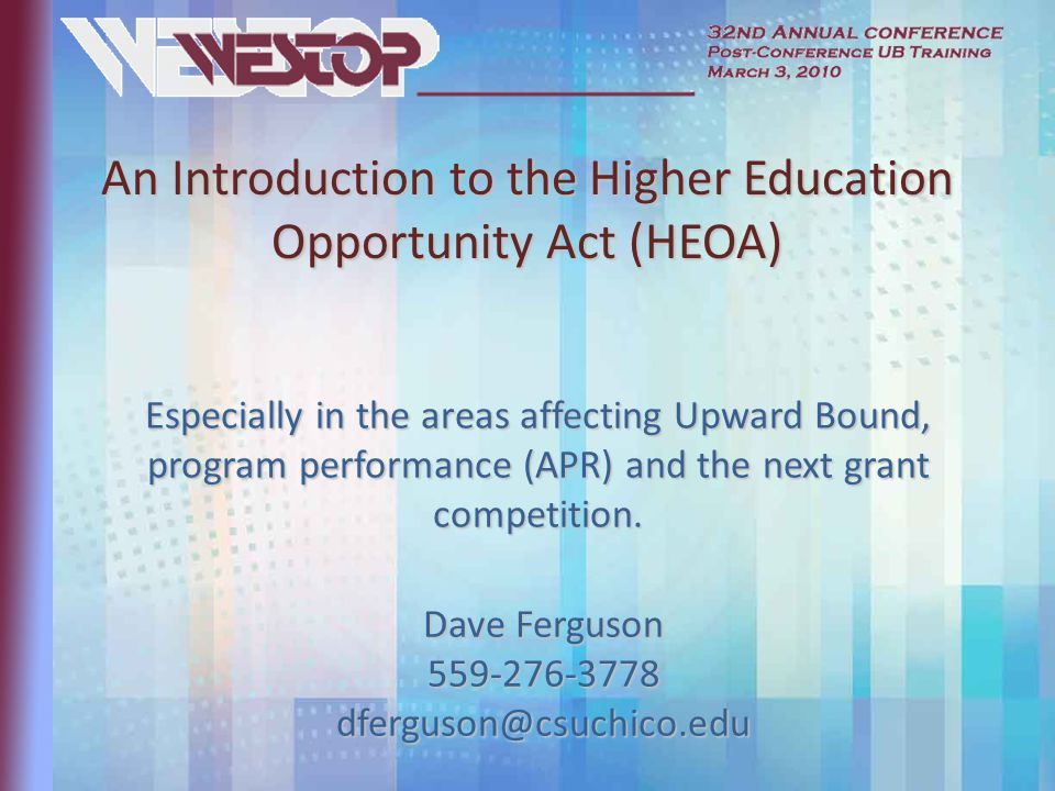 Especially in the areas affecting Upward Bound, program performance (APR) and the next grant competition.