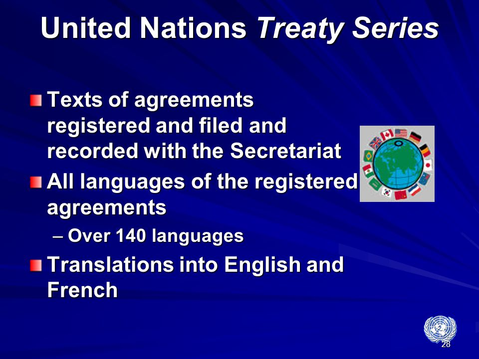 28 United Nations Treaty Series Texts of agreements registered and filed and recorded with the Secretariat All languages of the registered agreements