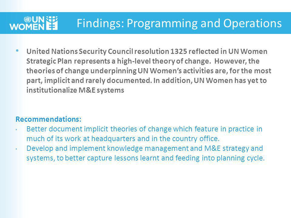 United Nations Security Council resolution 1325 reflected in UN Women Strategic Plan represents a high-level theory of change.