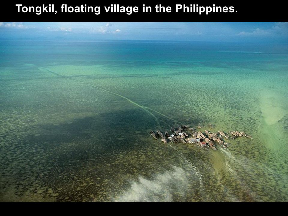 Tongkil, floating village in the Philippines.